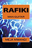 img - for Rafiki - Man Guitar book / textbook / text book