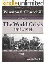 The World Crisis, Vol. 1 (Winston Churchill's World Crisis Collection)