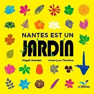 """Afficher """"Nantes est un jardin"""""""