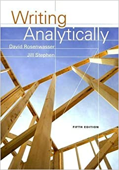 Writing Analytically (6th Edition)