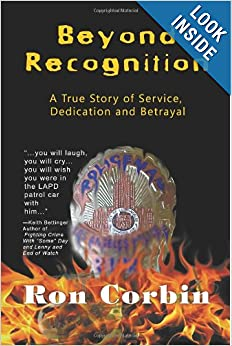 Beyond Recognition: A True Story of Service, Dedication and Betrayal e-book