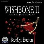 Wishbone II | Brooklyn Hudson
