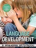 Language Development (BPS Textbooks in Psychology)