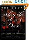 The Doors: When the Music's Over: The Stories Behind Every Song