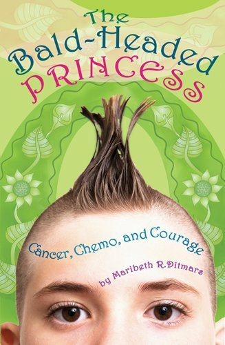 The Bald-Headed Princess: Cancer, Chemo, and Courage (Bald Headed compare prices)