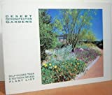 img - for Desert Demonstration Gardens: Self-Guided Tour & Southern Nevada Plant List/Revised Edition book / textbook / text book