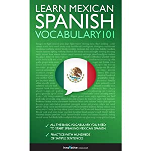 Learn Mexican Spanish - Word Power 101 | [Innovative Language Learning]