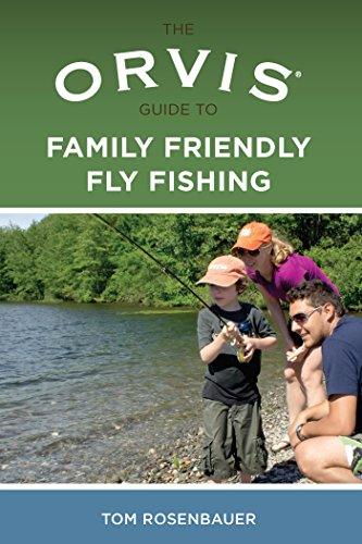 orvis-guide-to-family-friendly-fly-fishing
