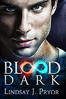 Blood Dark (Blackthorn Dark Paranormal Romance Series Book 5)