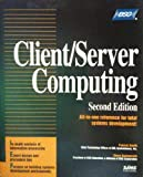 img - for Client/Server Computing (Professional Reference Series) by Smith, Patrick N., Guengerich, Steven L. (1994) Hardcover book / textbook / text book