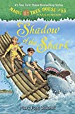img - for Magic Tree House #53: Shadow of the Shark (A Stepping Stone Book(TM)) book / textbook / text book