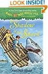 Magic Tree House #53: Shadow of the S...