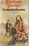 The Middle Window (0340151498) by Goudge, Elizabeth