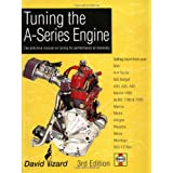 "Tuning the A-Series Engine: The Definitive Manual on Tuning for Performance or Economyvon ""David Vizzard"""