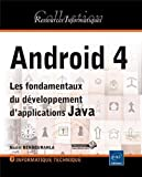 Android 4 - Les fondamentaux du d�veloppement d'applications Java