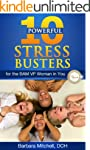 Ten Powerful Stress Busters for the B...