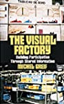 The Visual Factory: Building Particip...