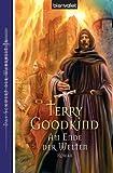 Am Ende der Welten - Das Schwert der Wahrheit 16. - Terry Goodkind
