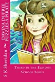 Davina Dupree Puzzles a Pirate: Third in the Egmont School Series