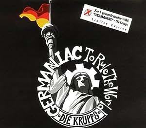 Die Krupps - Germaniac / Wahre Arbeit, Wahrer Lohn