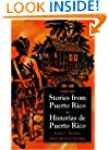 Stories from Puerto Rico / Historias de Puerto Rico (English and Spanish Edition)