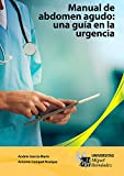 img - for Manual de abdomen agudo. Una gu a en la urgencia. (Spanish Edition) book / textbook / text book