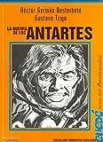 img - for La guerra de los antartes (Coleccion Narrativa dibujada, Enede) (Spanish Edition) book / textbook / text book