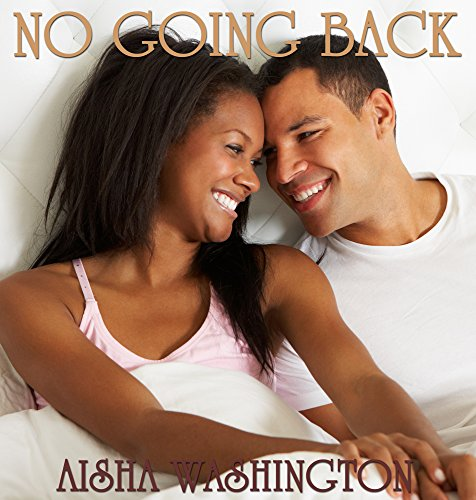 Free Kindle Book : No Going Back (African American Romance)