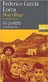 Mon village et autres textes : Edition bilingue français-espagnol