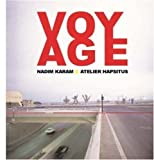 img - for Voyage: On the Edge of Art, Architecture and the City by Nadim Karam (2002-11-22) book / textbook / text book