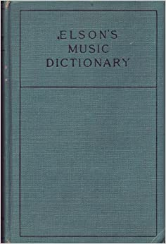 Elson 39 s music dictionary containing the definition and for Together dictionary