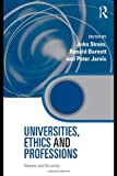 img - for Universities, Ethics and Professions: Debate and Scrutiny (Key Issues in Higher Education) book / textbook / text book