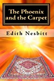 Edith Nesbitt The Phoenix and the Carpet