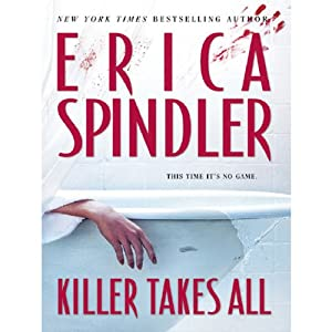 Killer Takes All | [Erica Spindler]
