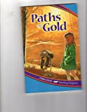 Paths of Gold (A Beka Book Reading Program)