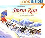 Storm Run: The Story of the First Wom...