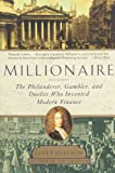 Millionaire: The Philanderer, Gambler, and Duelist Who Invented (1439169772) by Gleeson, Janet