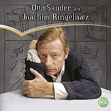 Otto Sander liest Joachim Ringelnatz Hörbuch von Joachim Ringelnatz Gesprochen von: Otto Sander