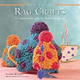img - for New Crafts: Rag Crafts: 25 Contemporary Projects Shown Step By Step book / textbook / text book