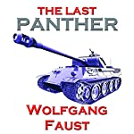 The Last Panther: Slaughter of the Reich - The Halbe Kessel 1945 | Wolfgang Faust