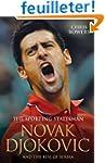 Novak Djokovic and the Rise of Serbia...