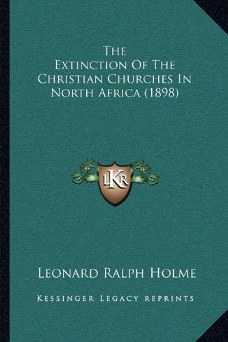 The Extinction of the Christian Churches in North Africa (1898)