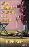 Vieux, râleur et suicidaire : La vie selon Ove par Fredrik Backman