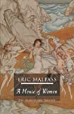 A House Of Women (Shakespeare Trilogy)