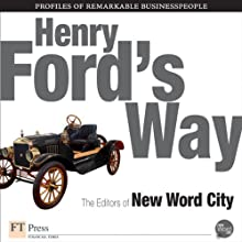 Henry Ford's Way (       UNABRIDGED) by The Editors of New Word City Narrated by Suzanne Toren