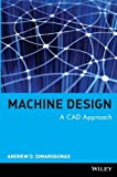 img - for Machine Design: A CAD Approach by Andrew D. Dimarogonas (2000-12-18) book / textbook / text book