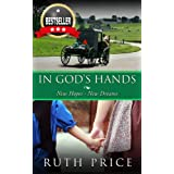 """In God's Hands (Out of Darkness - Book 3 (An Amish of Lancaster County Saga)) (Kindle Edition)By Ruth Price        Click for more info    Customer Rating:     First tagged """"amish"""" by yolanda"""