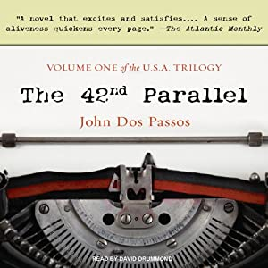The 42nd Parallel | [John Dos Passos]