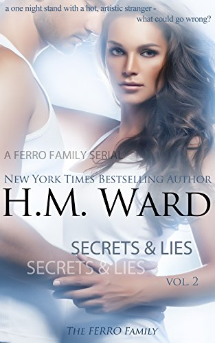 H.M. Ward - Secrets and Lies 2 (A Ferro Family Serial)