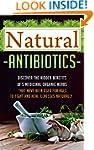 Natural Antibiotics: Discover The Hid...